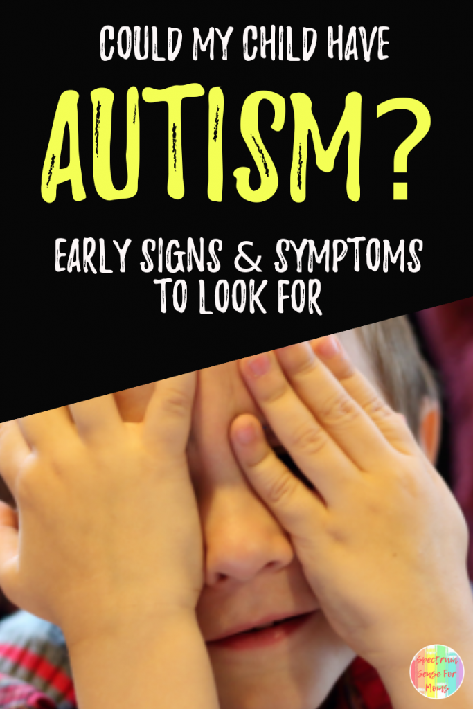 If you think your child may be on the autism spectrum, check out this post of early signs & symptoms of autism that I almost missed! #autism #ASD